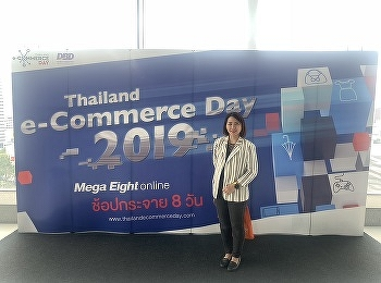 "Lecturer of Digital Entrepreneurship Management attended an event ""E-commerce Day Thailand 2019"""